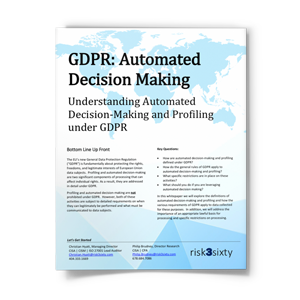 GDPR: Understanding the Impact of Automated Decision Making and Profiling