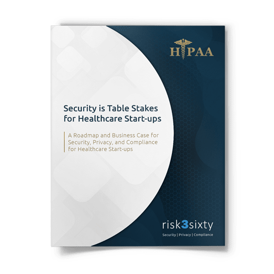 Security is Table Stakes for Healthcare Start-ups