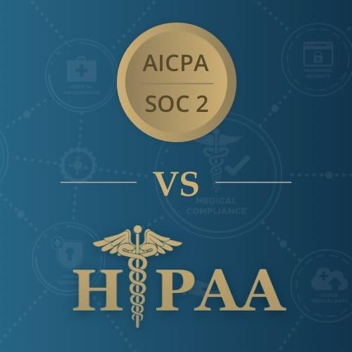 SOC 2 vs HIPAA